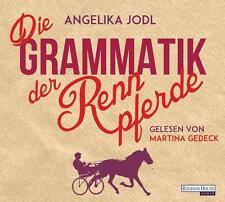 Jodl, Angelika - Die Grammatik der Rennpferde: Eine Liebesgeschichte - CD