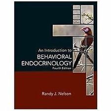 An Introduction to Behavioral Endocrinology by Randy J. Nelson (2011,...