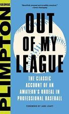 Out of My League: The Classic Account of an Amateur's Ordeal in Professional Bas
