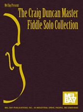 """""""THE CRAIG DUNCAN MASTER FIDDLE SOLO COLLECTION"""" MUSIC BOOK-NEW ON SALE SONGBOOK"""