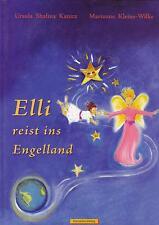 Ursula Shalina Kanitz/ Marianne Kleine-Wilke - Elli reist ins Engelland