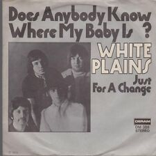 """7"""" White Plains Does Anybody Know Where My Baby / Just For A 70`s DERAM"""