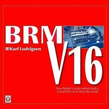 LUDVIGSEN LIBRARY BRM V16 A GRAND PRIX CAR BUILT TO BEAT THE WORLD MAYS WHARTON