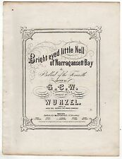 1860 BRIGHT EYED LITTLE NELL OF NARRAGANSETT BAY Rare Sheet Music RHODE ISLAND