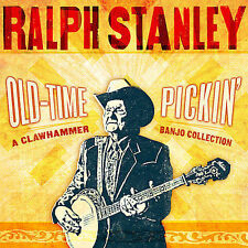 Old-Time Pickin': A Clawhammer Banjo Collection by Ralph Stanley (CD, 2008,...