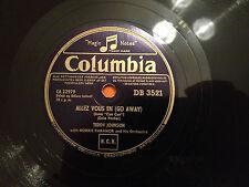 """TEDDY JOHNSON """"Allez Vous En (Go Away)""""/ """"C'est Magnifique"""" 78rpm 1954 EXC+"""