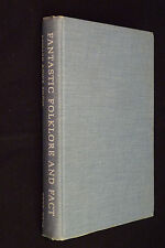 Fantastic Folklore & Fact, New England Tales Of Land & Sea Edward Rowe Snow 1968