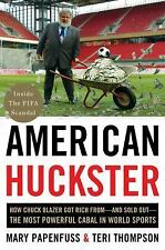 American Huckster How Chuck Blazer Got Rich & Sold Out FIFA by Papenfuss soccer