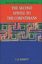 The Second Epistle to the Corinthians Black's New Testament Commentary