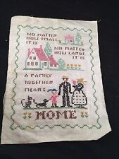 VINTAGE UNFRAMED FAMILY TOGETHER MEANS HOME CROSS STITCH SAMPLER