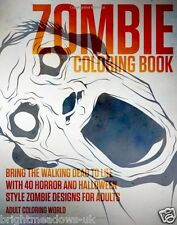 Zombie Adult Colouring Book Walking Dead Horror Halloween Creepy Scary Blood NEW