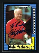 Cale Yarborough #32 signed autograph auto 1991 Maxx NASCAR Racing Trading Card