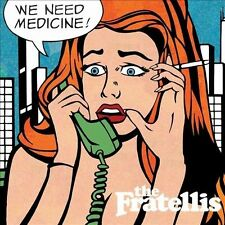 NEW - We Need Medicine by The Fratellis