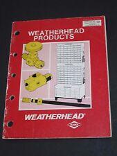 1985 WEATHERHEAD PRODUCTS