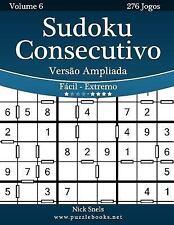 Sudoku Consecutivo: Sudoku Consecutivo Versão Ampliada - Fácil Ao Extremo -...