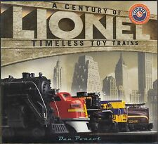 Lionel Trains : A Century of Timeless Toy Trains by Dan Ponzol (2002) 1ST PB ED