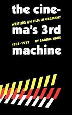The Cinema's Third Machine: Writing on Film in Germany, 1907-1933 (Mod-ExLibrary