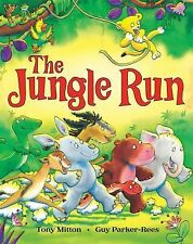The Jungle Run by Mitton, Tony