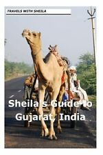 Sheila's Guide to Gujarat, India by Sheila Simkin (2012, Paperback)