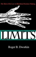 Limits: The Role of the Law in Bioethical Decision Making (Medical Ethics), Dwor