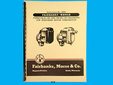 Fairbanks Morse Magneto Instruct & Parts Manual for  FM-X1-2B7 & FM-XE1-2B7 *416