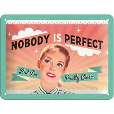 Nobody is Perfect 50er retro Tür Blechschild in toller Vintage Optik