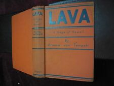 ARMINE VON TEMPSKI: LAVA, A SAGA OF HAWAII/PACIFIC/RARE 1930