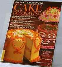 1981 WILTON YEARBOOK of CAKE DECORATING  VGood