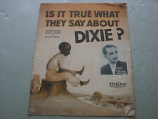 Is It True What They Say About Dixie?,  Sheet Music