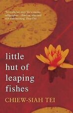 Little Hut of Leaping Fishes, Tei, Chiew-Siah, Excellent Book