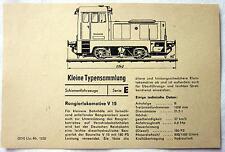 DDR Kleine Typensammlung Schienefahrzeuge - Rangierlokomotive V 15