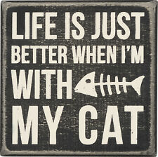 "PBK Small Wood Wooden Box Sign ""Life Is Just Better When I'm With My CAT 4"" x 4"""