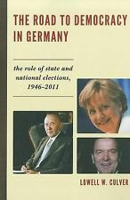 The Road to Democracy in Germany: The Role of State and National Elections, 1946