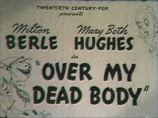 OVER MY DEAD BODY 1942 MARY BETH HUGHES, MILTON BERLE
