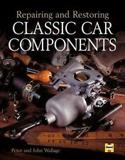 Repairing and Restoring Classic Car Components-ExLibrary