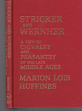 Stricker & Wernher: View of Chivalry & Peasantry of  Late Middle Ages, Huffines