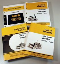 JOHN DEERE 450B CRAWLER LOADER OPERATORS SERVICE PARTS MANUALS TECHNICAL REPAIR
