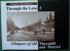 Book of Old Photos & Postcards Dumfries Galloway Glimpses of Old Thornhill