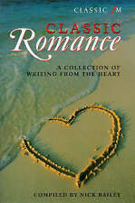 Classic FM Romance: A Collection of Writing from the Heart,GOOD Book