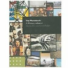 The Photobook: A History - Volume 2, Badger, Gerry, Parr, Martin