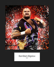 BAMBAM BIGELOW #1 (WWE) Signed (Reprint) 10x8 Mounted Photo Print - FREE DEL