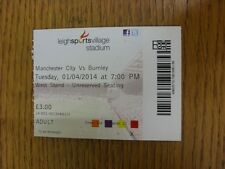 04/01/2014 billet : Manchester City U21 v Burnley U21 [à Leigh RL]. Nous vous remercions