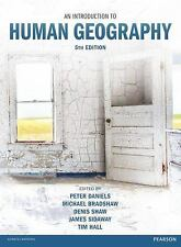An Introduction to Human Geography 5E by Daniels, Bradshaw, Shaw, Sidaway, Hall