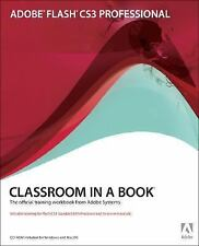 Adobe Flash CS3 Professional Classroom in a Book, Adobe Creative Team, Good Book