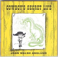 Children's Hardcover Book & Dust Jacket COWBOY'S SECRET LIFE Joan Walsh Anglund