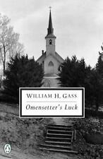 Omensetter's Luck (Classic, 20th-Century, Penguin) by Gass, William H.