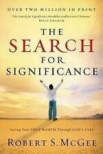 The Search For Significance: Seeing Your True Worth Through God's Eyes by