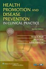 Health Promotion and Disease Prevention in Clinical Practice Health Promotion &