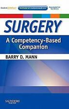 Surgery  A Competency-Based Companion: With STUDENT CONSULT Online Access, 1e, M
