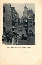 CPA PARIS EXPO 1900 - Le Vieux Paris Rue des Vieilles Écoles (306042)